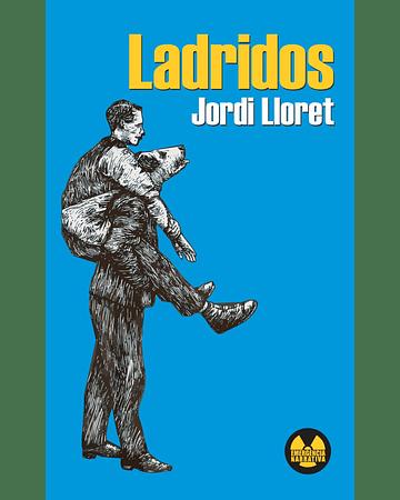 Ladridos   Jordi Lloret