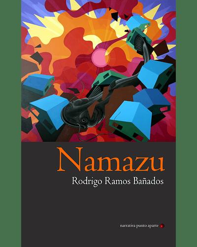 Namazu | Rodrigo Ramos Bañados