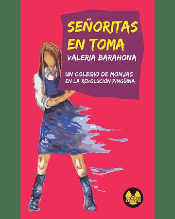 Señoritas en toma | Valeria Barahona