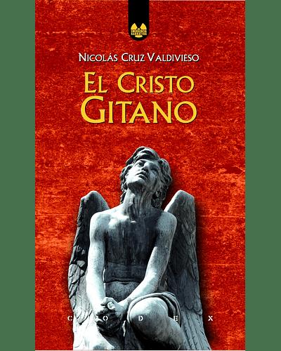 El Cristo Gitano | Nicolás Cruz Valdivieso