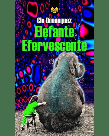 Elefante Efervescente | Clo Domínguez