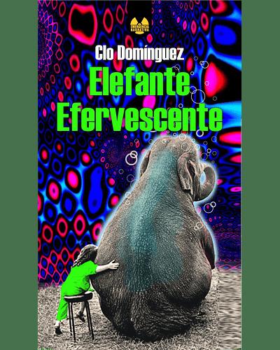 Elefante Efervescente   Clo Domínguez