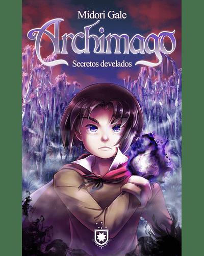 Archimago: Secretos revelados | Midori Gale