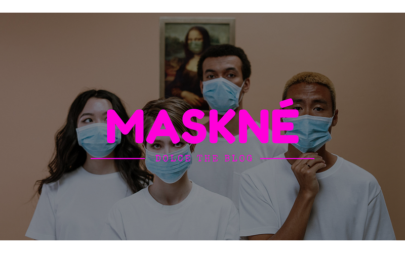 Maskné: under the mask