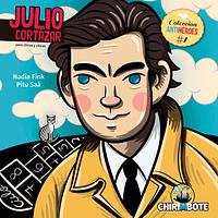 Chirimbote - Coleccion Antihéroes - Julio Cortázar
