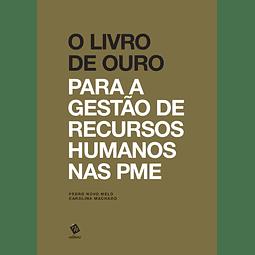 O Livro de Ouro para a Gestão de Recursos Humanos nas PME