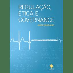 Regulação, Ética e Governance: O Mercado da Informação Financeira
