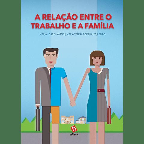 A Relação entre o Trabalho e a Família