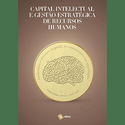 Capital Intelectual e Gestão Estratégica de Recursos Humanos