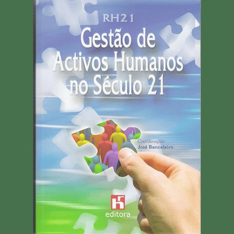 RH21 - Gestão de Activos Humanos no Século 21