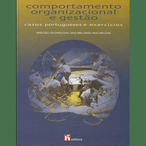 Comportamento Organizacional e Gestão - Casos Portugueses e Exercícios