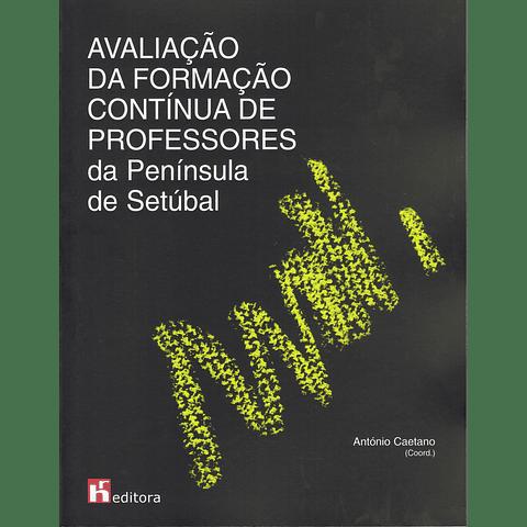Avaliação da Formação Contínua de Professores da Península de Setúbal