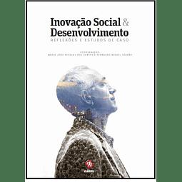 Inovação Social e Desenvolvimento: Reflexões e Estudos de Caso