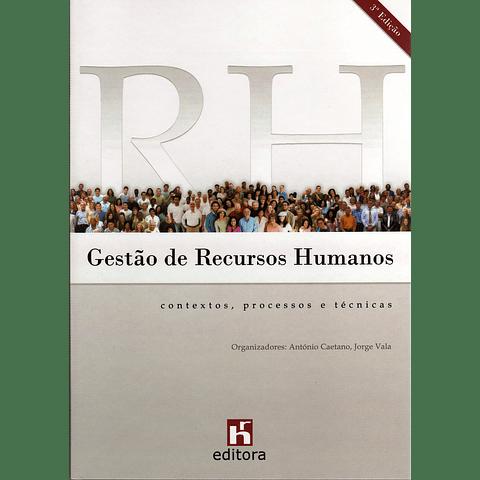 Gestão de Recursos Humanos - Contextos, Processos e Técnicas (3.ª edição)