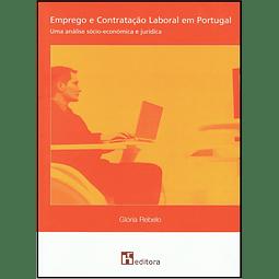 Emprego e Contratação Laboral em Portugal - Uma Análise Sócio-económica e Jurídica