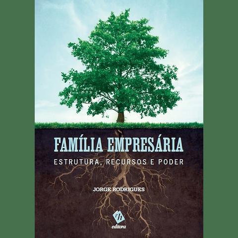 Família Empresária: Estrutura, Recursos e Poder