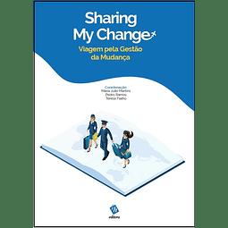 Sharing My Change: Viagem pela Gestão da Mudança