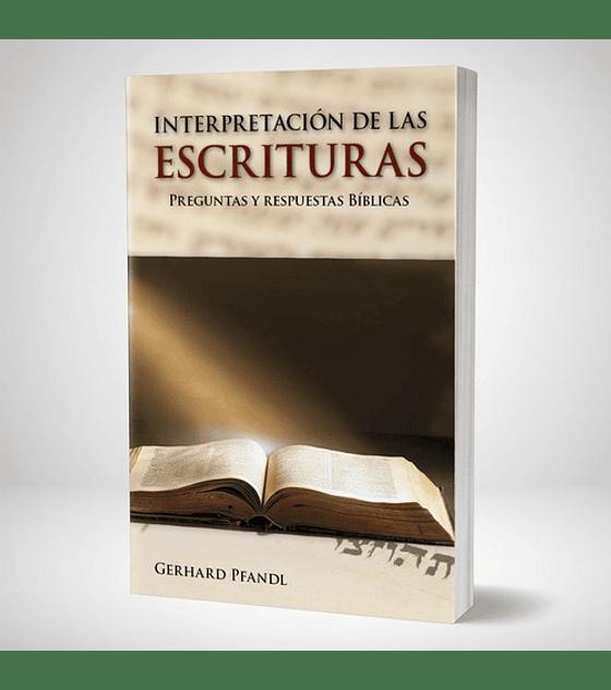 Interpretacion de las Escrituras. Preguntas y respuestas bíblicas