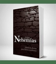 Lecciones de la vida de Nehemias