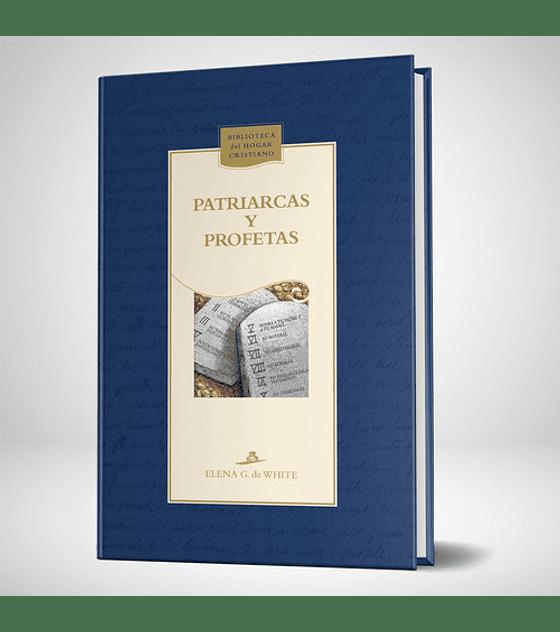 Patriarcas y profetas - Nueva edicion azul