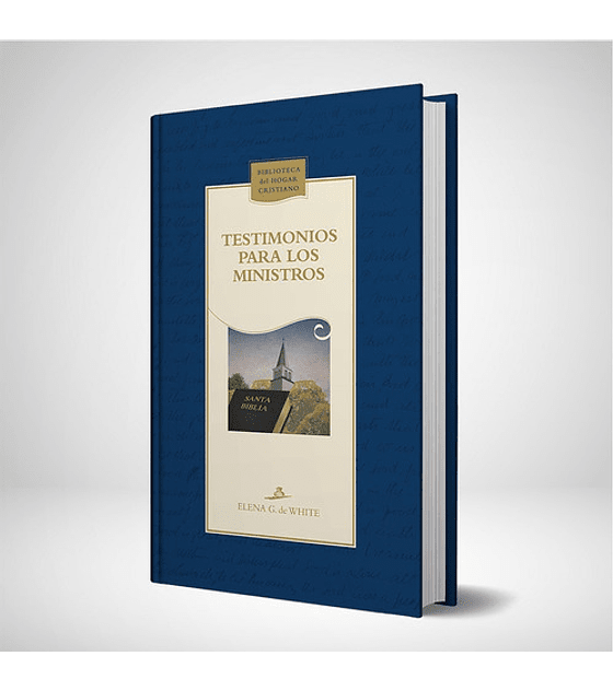 Testimonios para los ministros - Nueva edicion azul