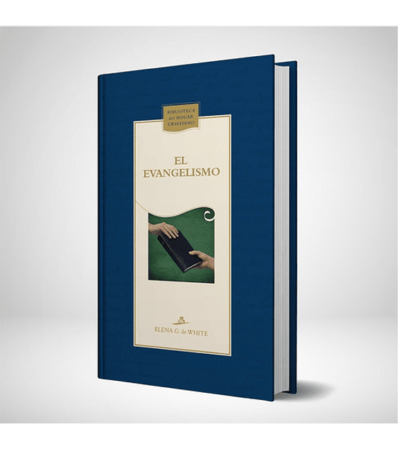 El evangelismo - Nueva edicion azul