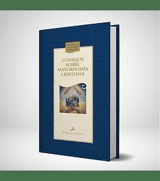 Consejos sobre mayordomia cristiana - Nueva edicion azul