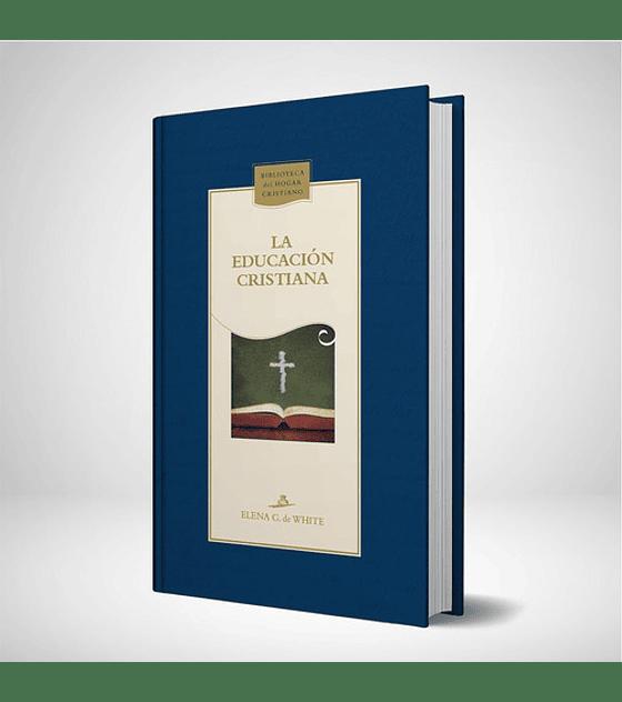 La educacion cristiana - Nueva edicion Azul