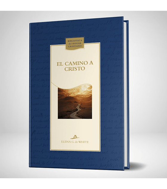 El camino a Cristo - Nueva edicion azul