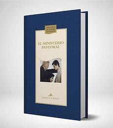 El ministerio pastoral - Nueva edicion Azul