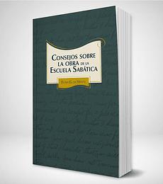 Consejos sobre la obra de la Escuela Sabatica - Tapa ACES