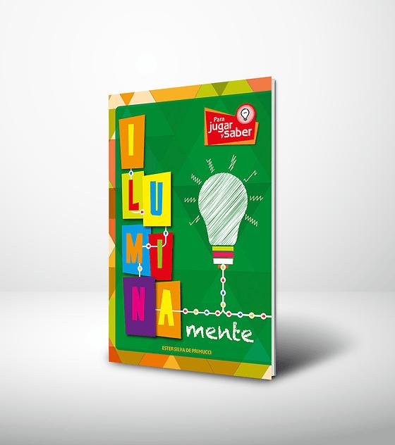 Serie mente: IluminaMente - 2da edición