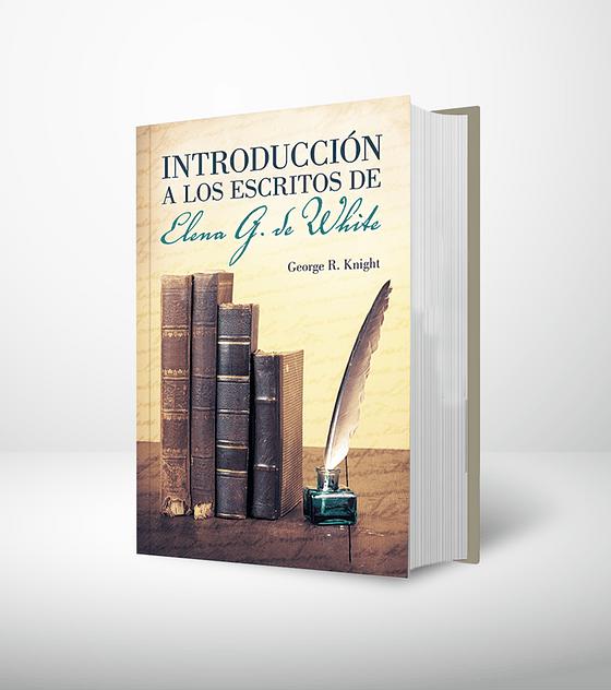 Introduccion a los escritos de Elena G. de White
