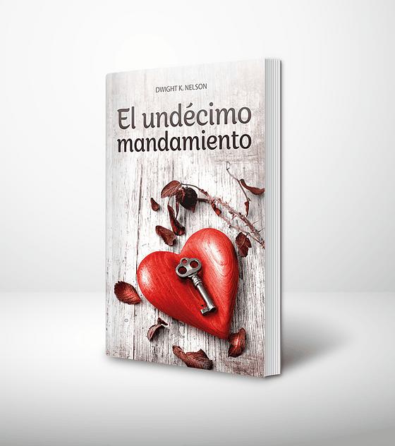 El undecimo mandamiento - 2da edición