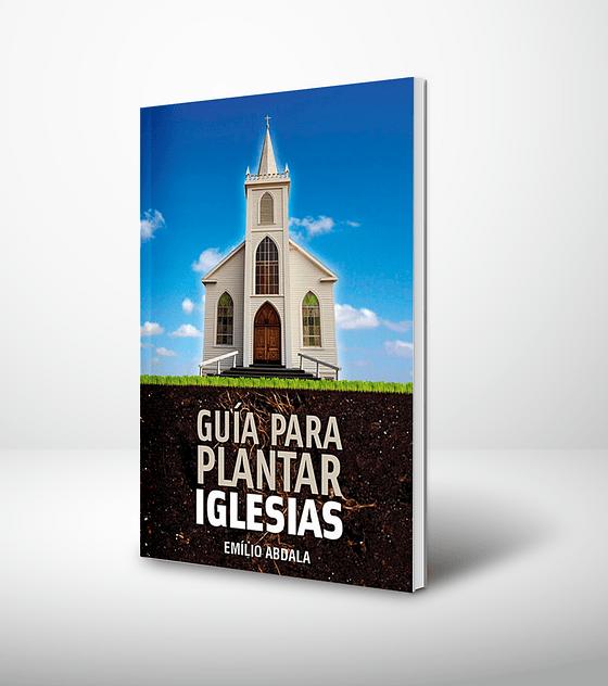 Guia para plantar iglesias