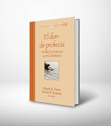 El don de profecía en las Escrituras y en la historia - Clasico Adv. 14