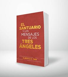 El santuario y los mensajes de los tres ángeles