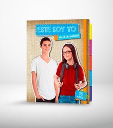 Sexualidad - Este soy yo - 15 años (2 ed.)