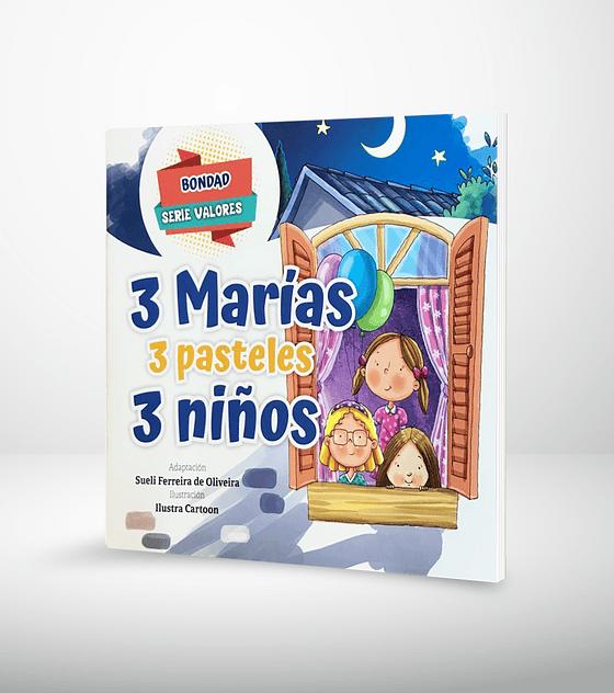 Valores: Bondad - 3 Marías, 3 pasteles, 3 niños