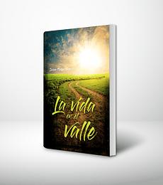La vida en el valle
