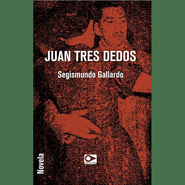 Juan tres dedos