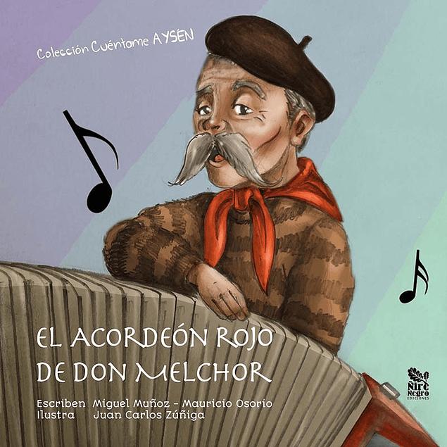 El acordeón rojo de don Melchor
