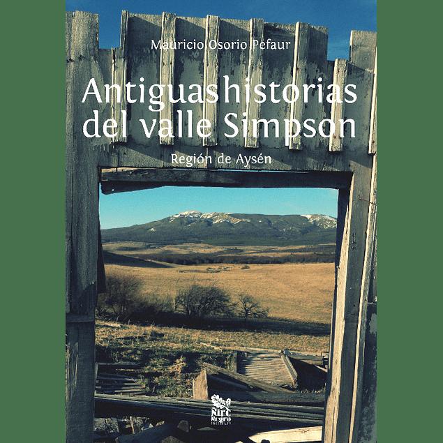 Antiguas historias del valle Simpson