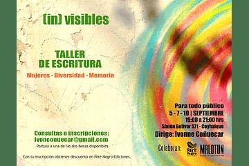 [in] visibles: Taller de Escritura Creativa, Mujeres - Diversidad - Memoria