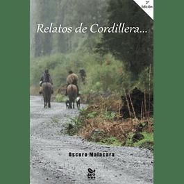 Relatos de cordillera... Segunda edición