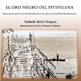 El Oro Negro del Pitipalena. Rescate Patrimonial de la extracción del pelillo (Gracilaria chilensis) en Puerto Raúl Marín Balmaceda