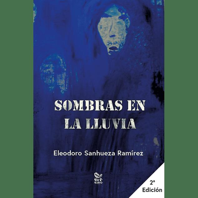 Sombras en la lluvia, 2ª Edición