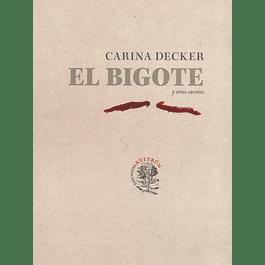 El Bigote y otros cuentos