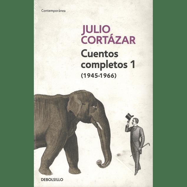 Cuentos completos de Julio Cortázar (1945-1966)