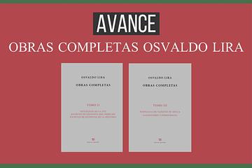 Avances en la edición de las Obras completas de Osvaldo Lira [30.09.2021]